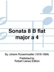 Sonata 8 B flat major a 4