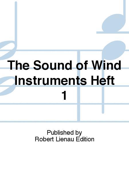 The Sound of Wind Instruments Heft 1