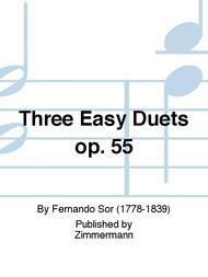 Three Easy Duets op. 55