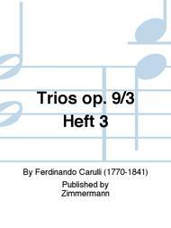 Trios op. 9/3 Heft 3