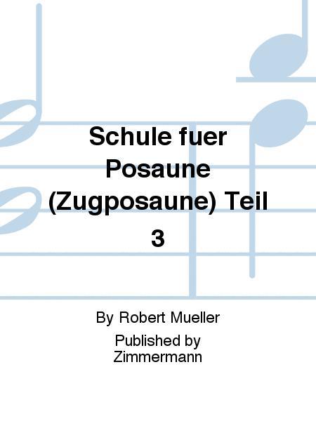 Schule fuer Posaune (Zugposaune) Teil 3