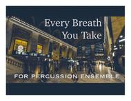 Every Breath You Take (Sting, The Police) for Percussion Ensemble