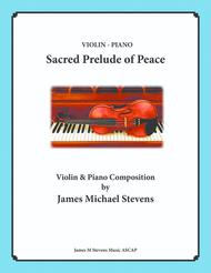 Sacred Prelude of Peace - Violin & Piano