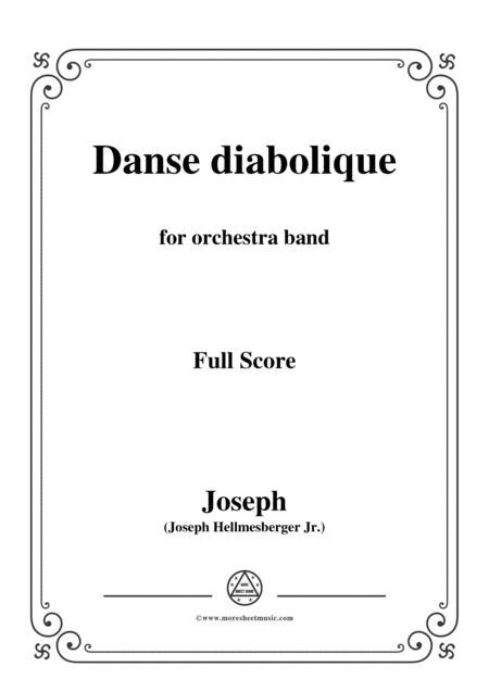 Hellmesberger Jr-Danse diabolique,for orchestra band