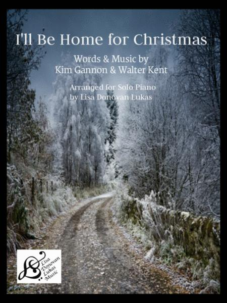 I'll Be Home For Christmas - for Solo Piano
