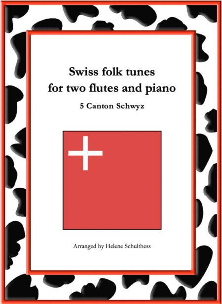 5 Swiss folk tune for two flutes and piano - Schottisch - Canton Schwyz