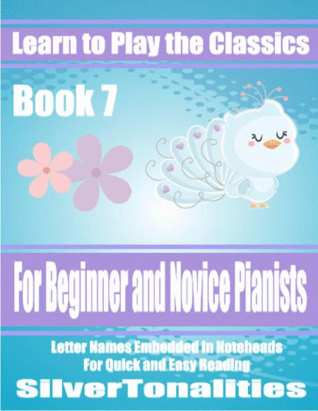 Learn to Play the Classics Book 7