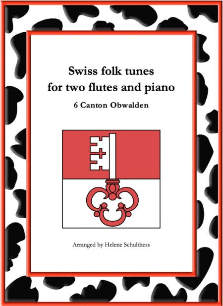 6 Swiss folk tune for two flutes and piano - Walzer - Canton Obwalden