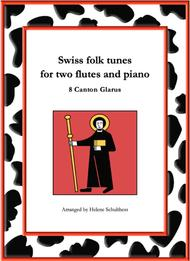 8 Swiss folk tune for two flutes and piano - Schottisch - Canton Glarus