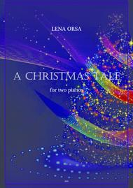 A Christmas Tale for Two Pianos