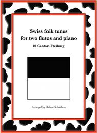 10 Swiss folk tune for two flutes and piano - Galopp - Canton Freiburg