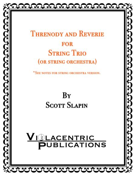 Threnody and Reverie for String Trio (or string orchestra)