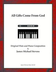 All Gifts Come From God - Flute & Piano