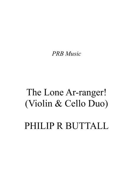 The Lone Ar-ranger! (Violin & Cello) - Score