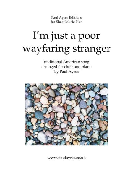 I'm just a poor wayfaring stranger, for choir and piano