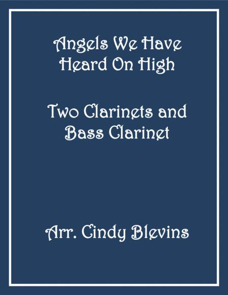 Angels We Have Heard On High, for Two Clarinets and Bass Clarinet