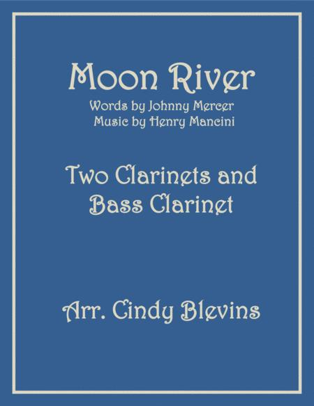 Moon River, for Two Clarinets and Bass Clarinet