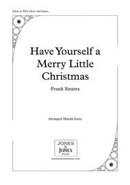 Have Yourself A Merry Little Christmas SSA or SAA choir and piano