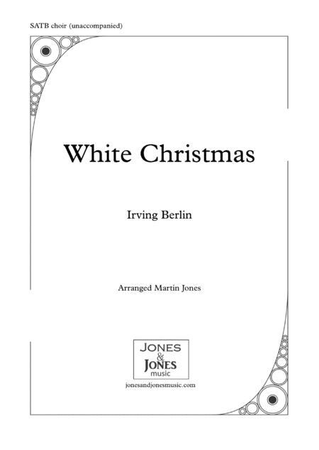 White Christmas - SATB choir unaccompanied