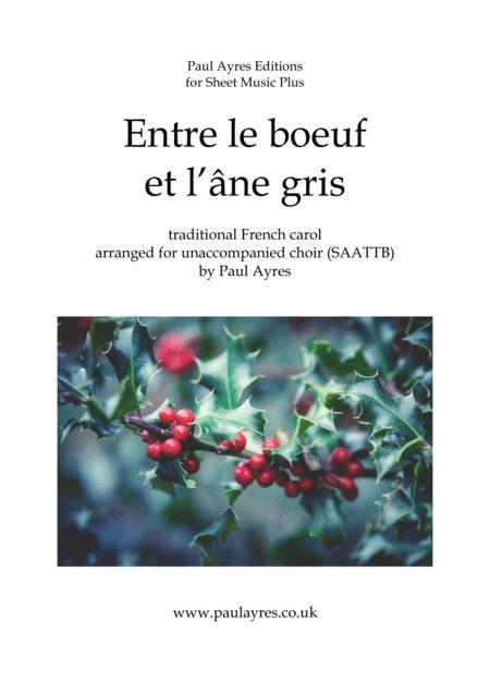 Entre le boeuf, arranged for unaccompanied choir