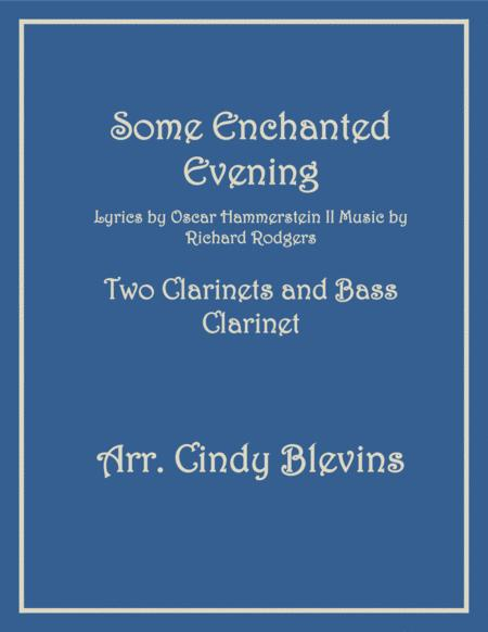 Some Enchanted Evening, for Two Clarinets and One Bass Clarinet