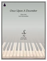 Once Upon A December (late intermediate piano solo)