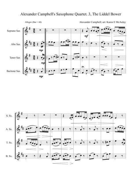 Alexander Campbell's Saxophone Quartet, 3rd movement, The Liddel Bower