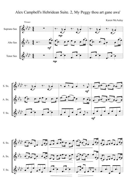 Alexander Campbell's Hebridean suite for saxophone trio. 2nd movement, My Peggy thou art gane awa
