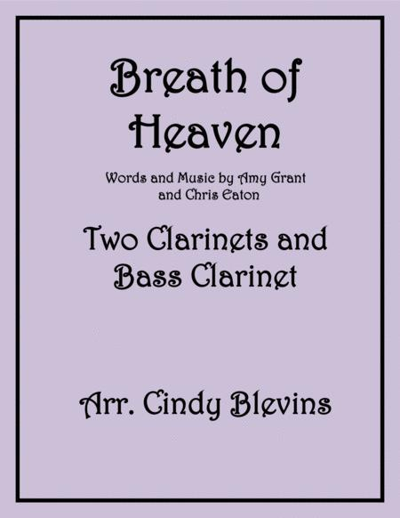 Breath Of Heaven (Mary's Song), for Two Clarinets and Bass Clarinet