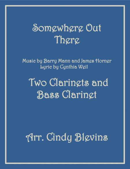 Somewhere Out There, for Two Clarinets and Bass Clarinet