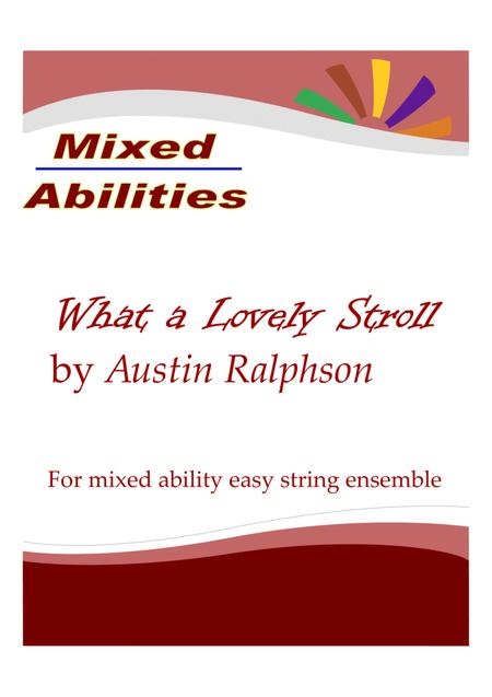 What a Lovely Stroll - Easy string ensemble (Mixed Abilities) for flexible instrumentation