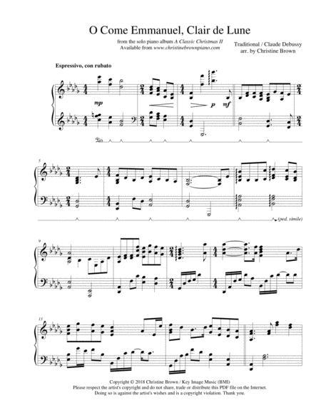 O Come Emmanuel, Clair de Lune, solo piano- 2018 Holiday Contest Entry