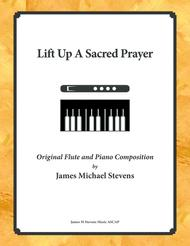 Lift Up A Sacred Prayer - Flute & Piano