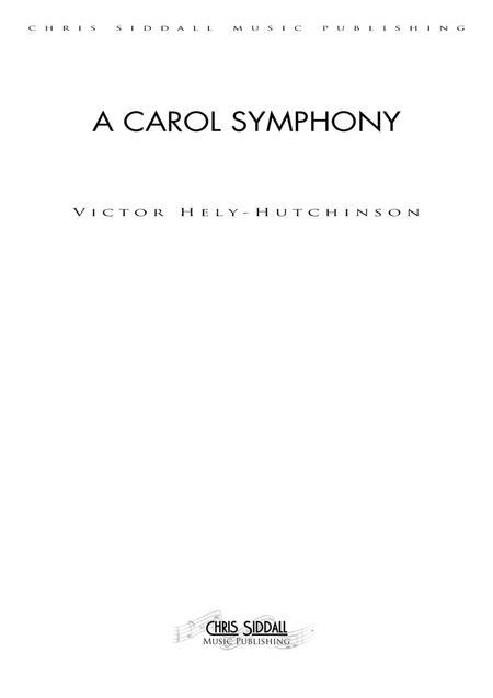 A CAROL SYMPHONY (Score & Parts)