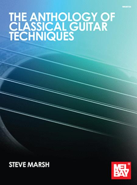 Anthology of Classical Guitar Techniques