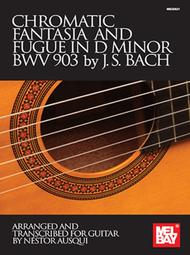 Chromatic Fantasia and Fugue in D Minor BWV 903 by J. S. Bach