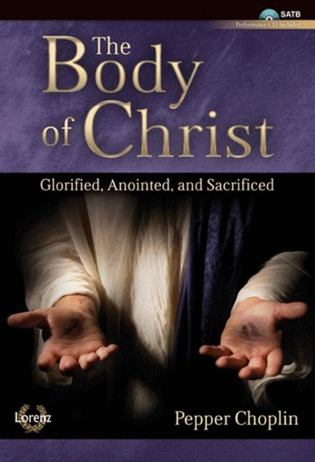 The Body of Christ - SATB with Performance CD