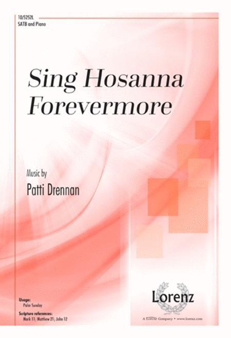 Sing Hosanna Forevermore