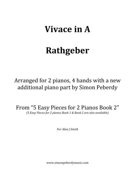 Vivace in A by Rathgeber for 2 pianos (additional piano part by Simon Peberdy). Easy music for 2 pianos.