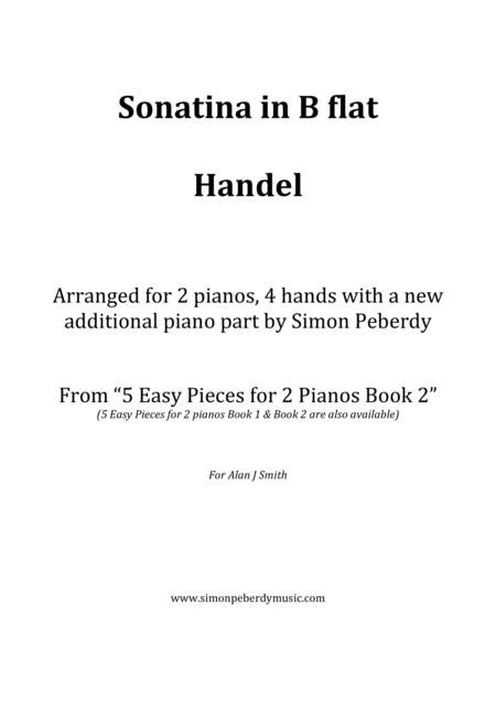 Sonatina (Handel) for 2 pianos (additional piano part by Simon Peberdy). Easy music for 2 pianos.
