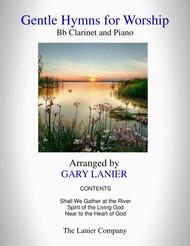 GENTLE HYMNS FOR WORSHIP (Bb Clarinet and Piano with Parts)