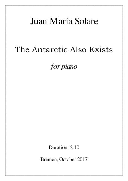 The Antarctic Also Exists [piano]
