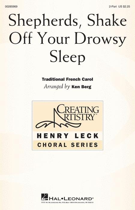 Shepherds, Shake Off Your Drowsy Sleep