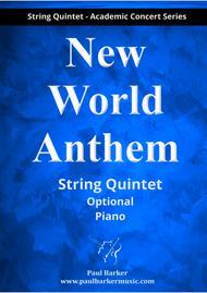 New World Anthem (String Quintet Score & Parts)