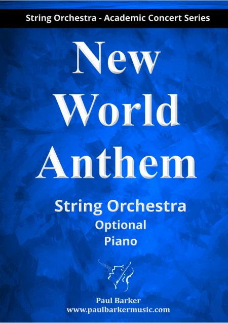 New World Anthem (String Orchestra Score & Parts)