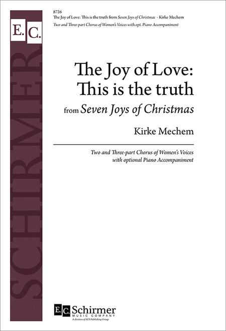 The Joy of Love: This is the truth from The Seven Joys of Christmas