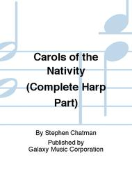Carols of the Nativity (Complete Harp Part)