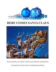Here Comes Santa Claus (for Clarinet Choir)