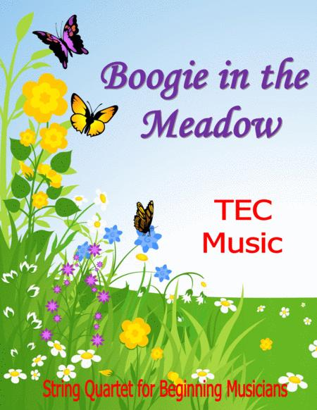 Boogie in the Meadow (for beginning String Quartets and Orchestras)