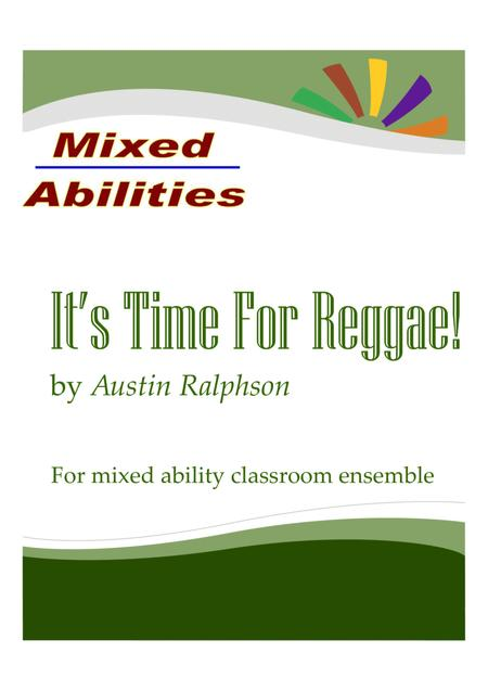 'It's Time For Reggae' for classrooms and school ensembles - Mixed Abilities Classroom Ensemble Piece